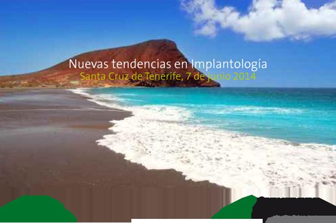 NUEVAS_TENDENCIAS_IMPLANTOLOGIA_TENERIFE-1 copia
