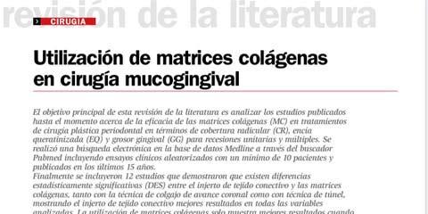 Utilización de matrices colágenas en cirugía mucogingival